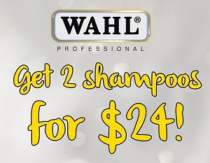 Wahl Shampoo Promo - 2 For $24